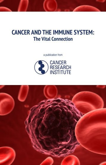 Cancer and the Immune System - Cancer Research Institute