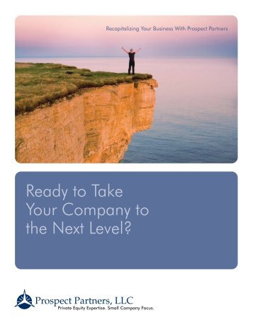 Ready to Take Your Company to the Next Level? - Prospect Partners