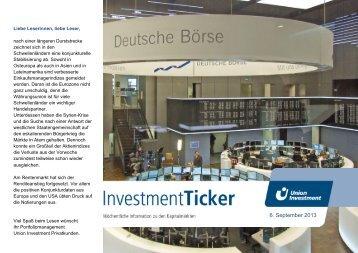 InvestmentTicker Märkte 36. Kalenderwoche - Union Investment