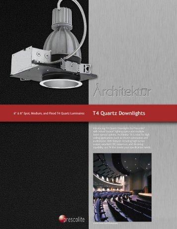 "6"" & 8"" Spot, Medium, and Flood T4 Quartz Luminaires - Prescolite"