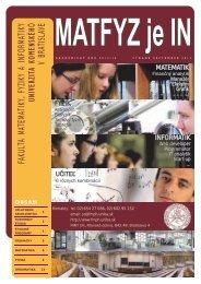 MATFYZ je IN - Fakulta matematiky, fyziky a informatiky - Univerzita ...