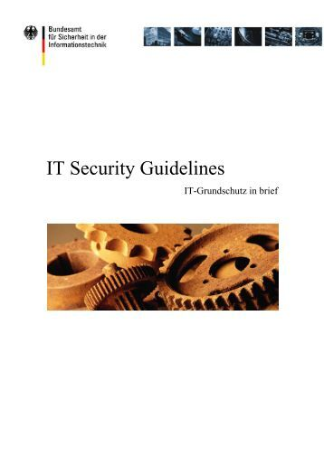 IT Security Guidelines (PDF) - Bundesamt für Sicherheit in der ...