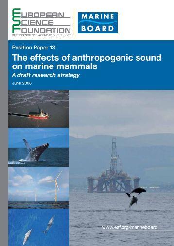 The effects of anthropogenic sound on marine mammals - European ...