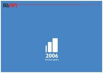 Výročná správa 2006 - Faxcopy as