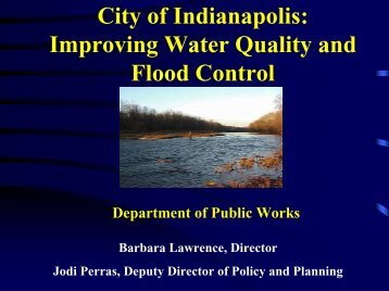 City of Indianapolis: Improving Water Quality and Flood Control