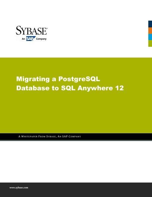 Migrating a PostgreSQL Database to SQL Anywhere 12 - Sybase