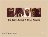 THE QUETTA SHURA: A TRIBAL ANALYSIS - Tribal Analysis Center