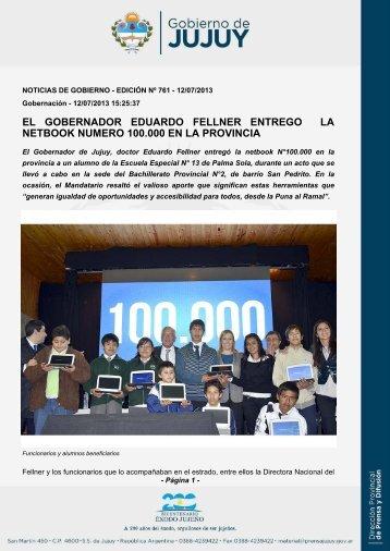 el gobernador eduardo fellner entrego la netbook numero 100.000 ...