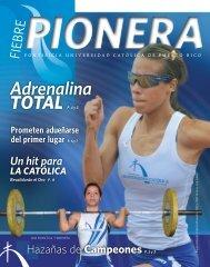 revista fiebre pionera - Pontificia Universidad Católica de Puerto Rico