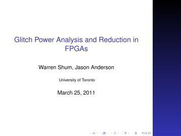 Glitch Power Analysis and Reduction in FPGAs - Jason H. Anderson