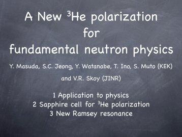 A New 3He polarization for fundamental neutron physics