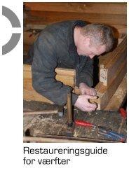 Restaureringsguide for værfter - skibsbevaringsfonden.dk