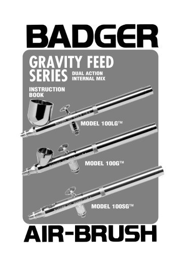 model 100 lg gravity feed - Badger Airbrush