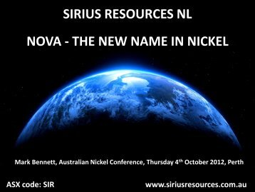 Presentation at the Australian Nickel Conference - Sirius Resources