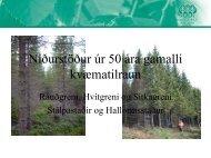 Niðurstöður úr 50 ára gamalli kvæmatilraun með rauðgreni ...