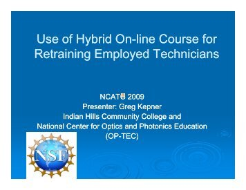 Use of Hybrid, On-Line Courses for Retraining Employed Technicians