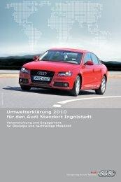 Umwelterklärung 2010 für den Audi Standort Ingolstadt