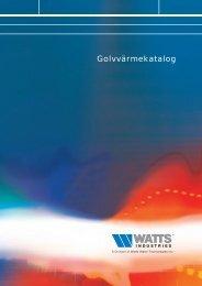 Golvvärmekatalog - WATTS industries