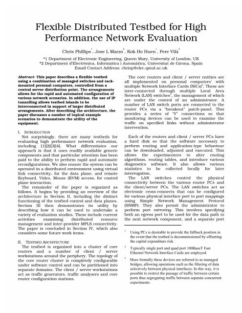 Flexible Distributed Testbed for High Performance Network Evaluation