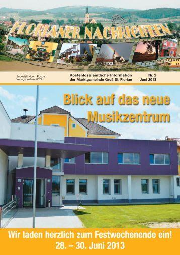 FLORIANER NACHRICHTEN - 2/2013 - Juni 2013 - Marktgemeinde ...