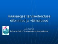 Kaasaegse tervisedenduse dilemmad ja võimalused Eestis ja ...