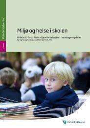 Miljø og helse i skolen (pdf) - Helsedirektoratet