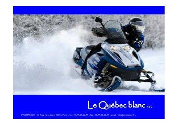 Le Québec blanc … - Prometour