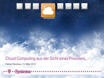 Präsentation Fabian Neuhaus, T-Systems Schweiz AG - tcbe