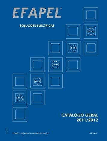 Download do novo Catálogo Geral 2011/2012 - Efapel