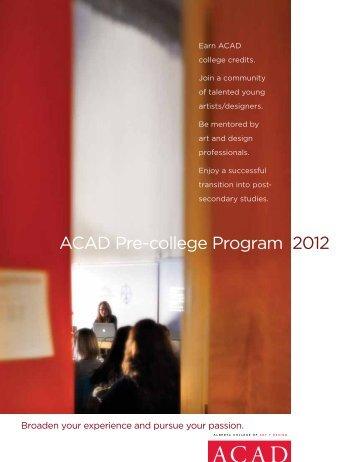 ACAD Pre-college Program 2012 - Alberta College of Art and Design