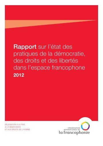 Rapport 2012 (pdf) - Organisation internationale de la Francophonie