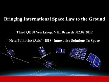 Bringing International Space Law to the Ground - QB50