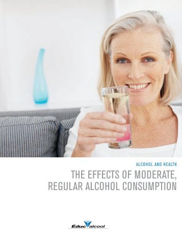 the effects of moderate, regular alcohol consumption - Éduc'alcool