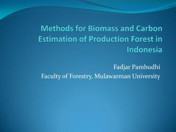 Methods for Biomass and Carbon Estimation of Production Forest in ...