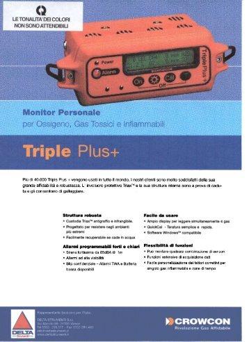 Più di 40.000 Triple Plus + vengono usati in tutto il mondo. I nostri ...