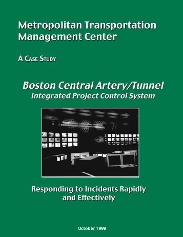 Boston Central Artery/Tunnel Integrated Project Control System