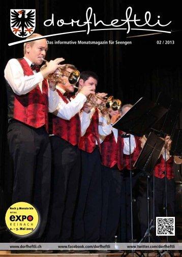 Das informative Monatsmagazin für Seengen 02 / 2013 - dorfheftli