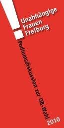 Unabhängige Frauen Freiburg FrauenStimmen zur OB-Wahl 2010
