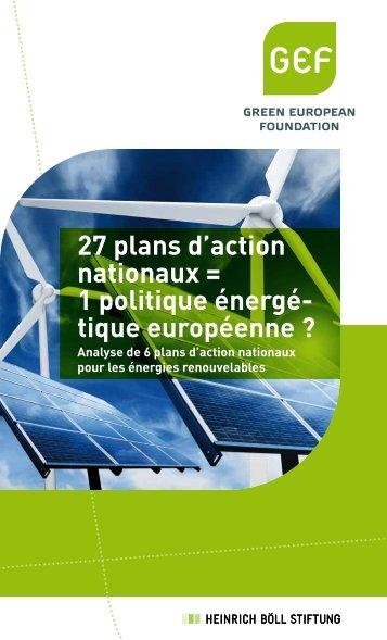 27 plans d'action nationaux = 1 politique énergé- tique ... - GEF