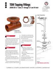 TDW Tapping Fittings - ASME B31.4 - T.D. Williamson, Inc.