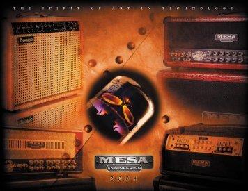 T H E S P I R I T O F A R T I N T E C H N O L O G Y - Mesa Boogie
