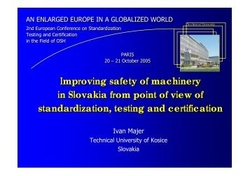 Improving safety of machinery in Slovakia from point of ... - euroshnet