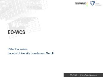 OGC EO-WCS candidate standard - Rasdaman