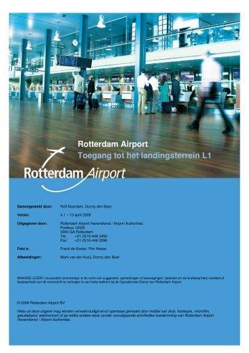 Rotterdam Airport Toegang tot het landingsterrein L1