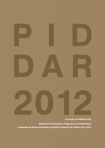 Execução do piddar 2012 - Instituto de Desenvolvimento Regional