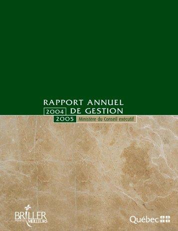 Rapport annuel de gestion 2004-2005 - Ministère du Conseil exécutif