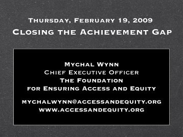 Closing the Achievement Gap - Ensuring Access and Equity