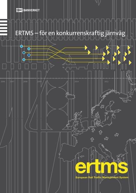 ERTMS – för en konkurrenskraftig järnväg - Banportalen