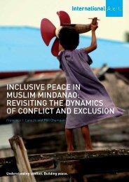 InclusIve Peace In MuslIM MIndanao: RevIsItIng ... - International Alert