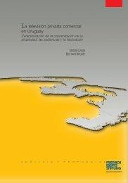La televisión privada comercial en Uruguay - Bibliothek der ...